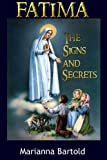 Fatima: The Signs and Secrets