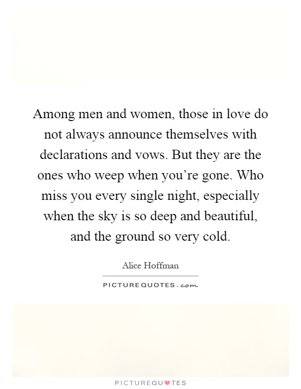 Among Men And Women Those In Love Do Not Always Announce