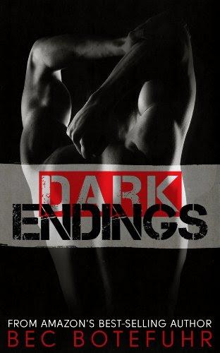 Dark Endings (Dark Brother Series #3) by Bec Botefuhr