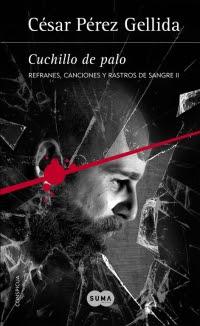 megustaleer - Cuchillo de palo (Refranes, canciones y rastros de sangre 2) - César Pérez Gellida