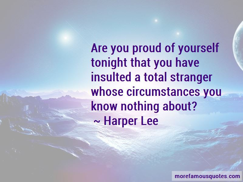 Are You Proud Of Yourself Quotes Top 48 Quotes About Are You Proud