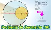 Problema de Geometría 190 (ESL): Circunferencias Tangentes, Diámetro, Radio, Cuerda, Perpendicular, Relaciones Métricas, Proyección.