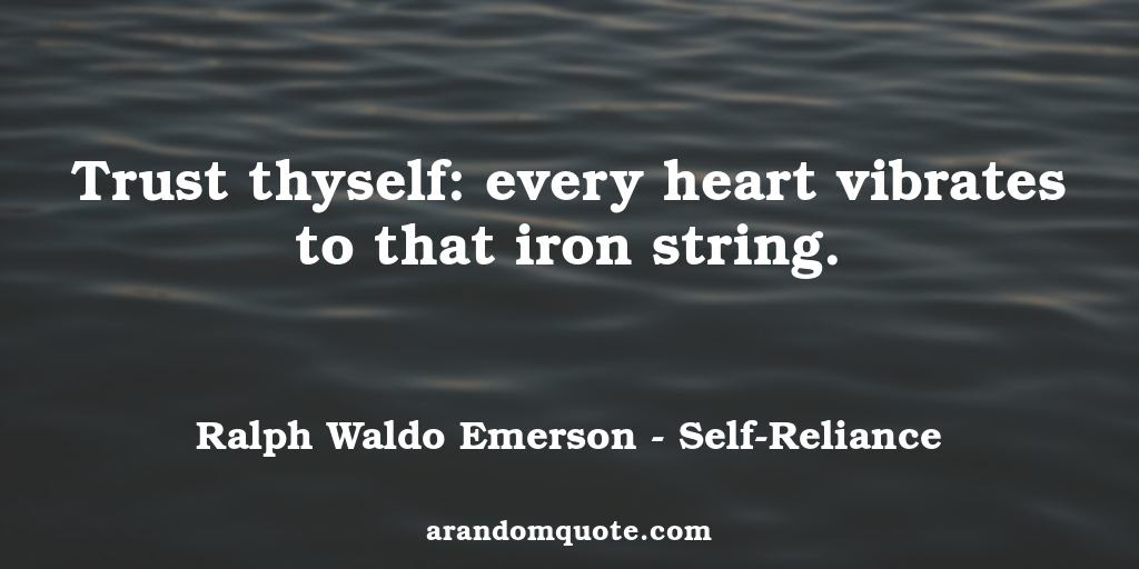 Best Image Quotes From Self Reliance Book A Random Quote