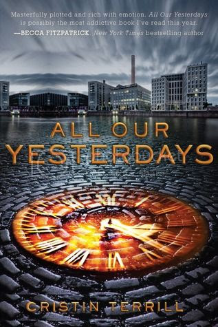 https://www.goodreads.com/book/show/13514612-all-our-yesterdays
