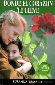 Salvando Las Letras Donde El Corazon Te Lleve Susanna Tamaro