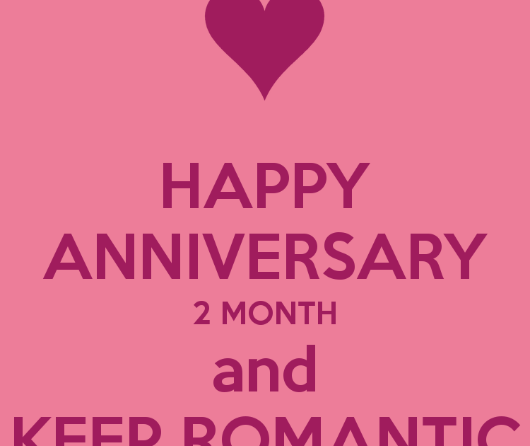 Happy 2 Months Anniversary Quotes For Him