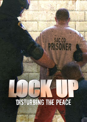 Lockup: Disturbing the Peace - Season 1