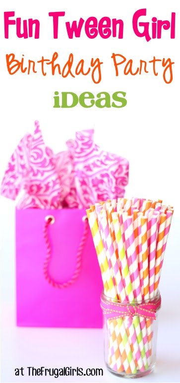 44 Thrifty Birthday Party Ideas For Tween Girls The Frugal Girls