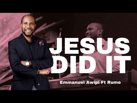 "Emmanuel Awipi Releases New Single ""Jesus Did It"", Featuring Rume | @awipiemmanuel |"