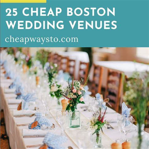 25 Cheap Boston Wedding Venues ? Cheap Ways To