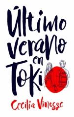 Nuestro ultimo verano en Tokio Cecilia Vinesse