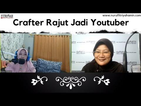 Crafter Rajut Jadi Youtuber
