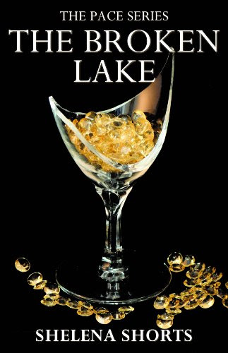 The Broken Lake (The Pace Series, #2)