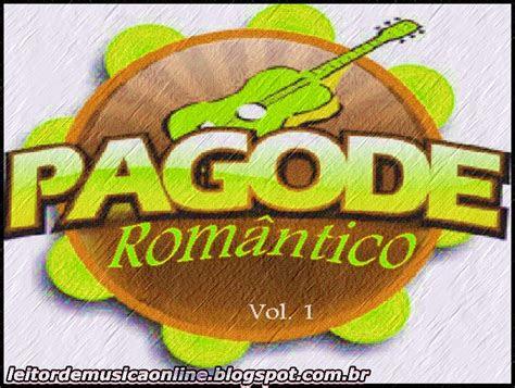 ouvir pagode romantico ouvir  baixar musicas