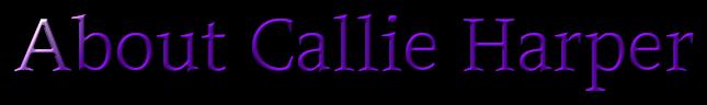 About Callie Harper