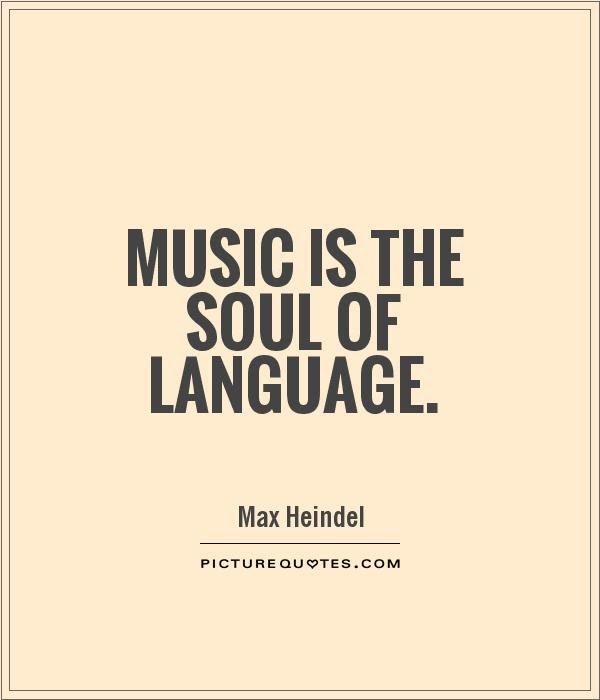 Quotes About Language Of Music 194 Quotes