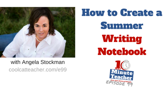 create a summer writing notebook