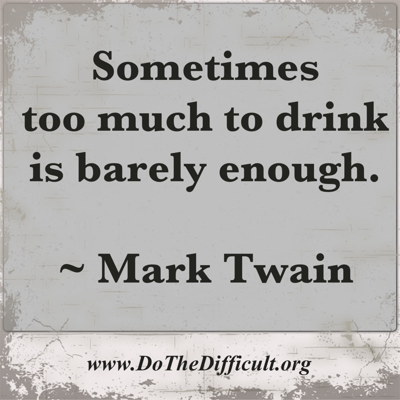 Quotes About Too Much Drinking 50 Quotes