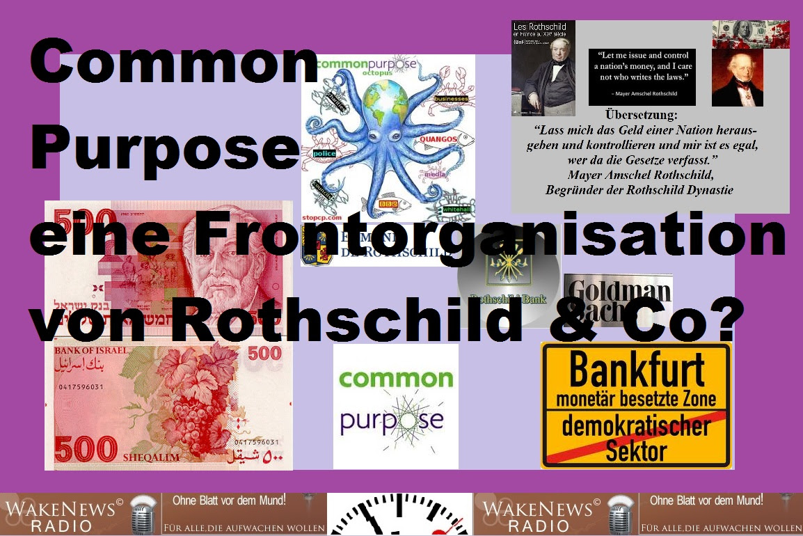 Common Purpose - eine Frontorganisation von Rothschild u. Co