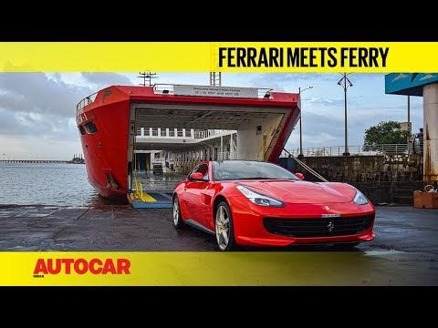Ferrari meets ferry - Mumbai to Alibaug in under 1 hour | Feature | Autocar India