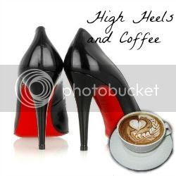 High Heels and Coffee