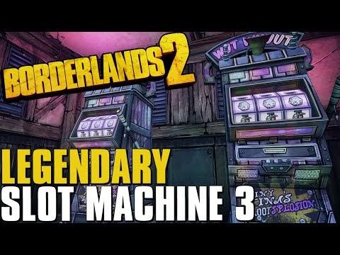 Slot Machines Borderlands 2 Cheat