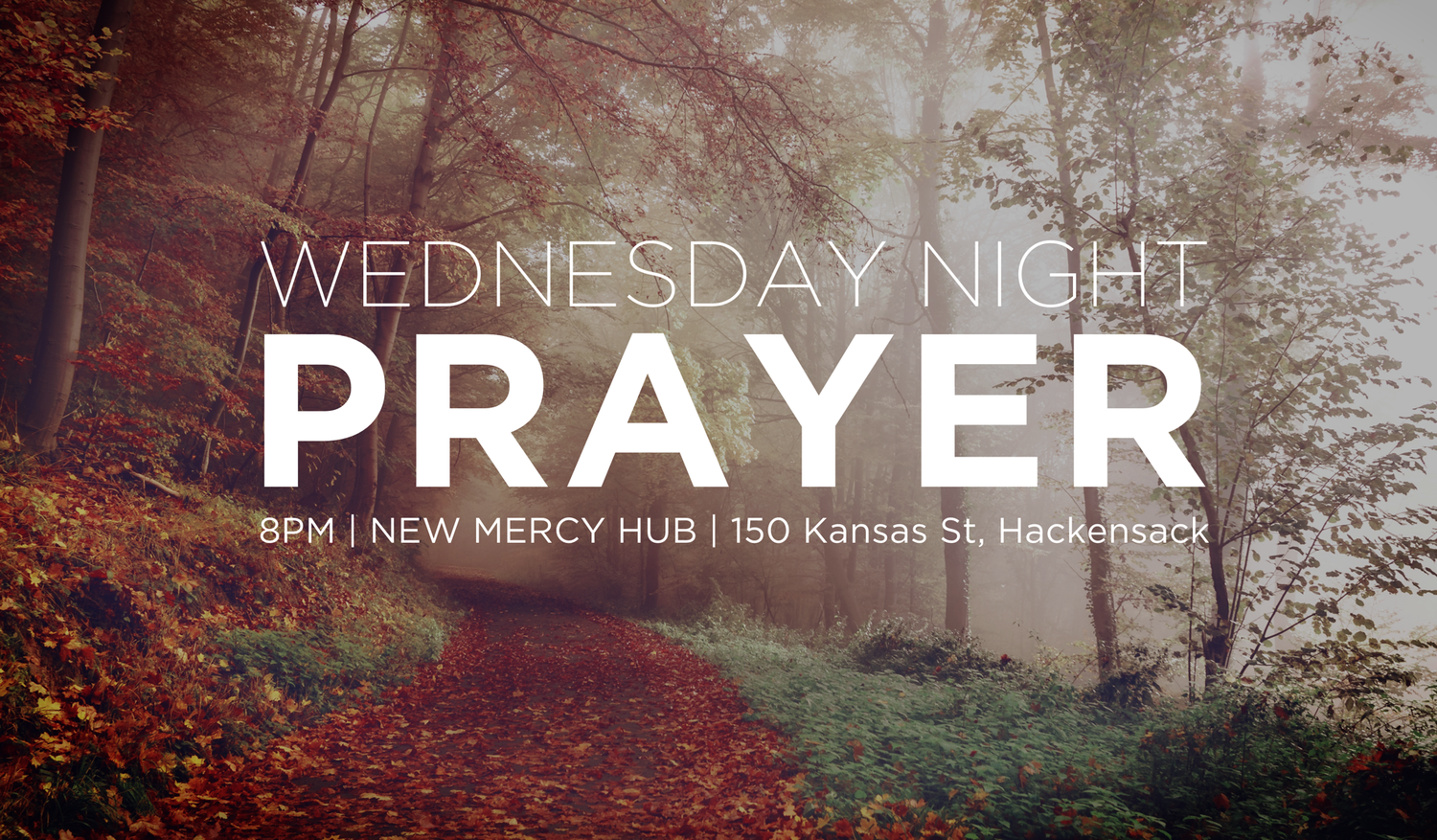 Wednesday Night Prayer New Mercy Community Church
