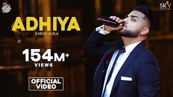 Adhiya song lyrics by karan Aujlia