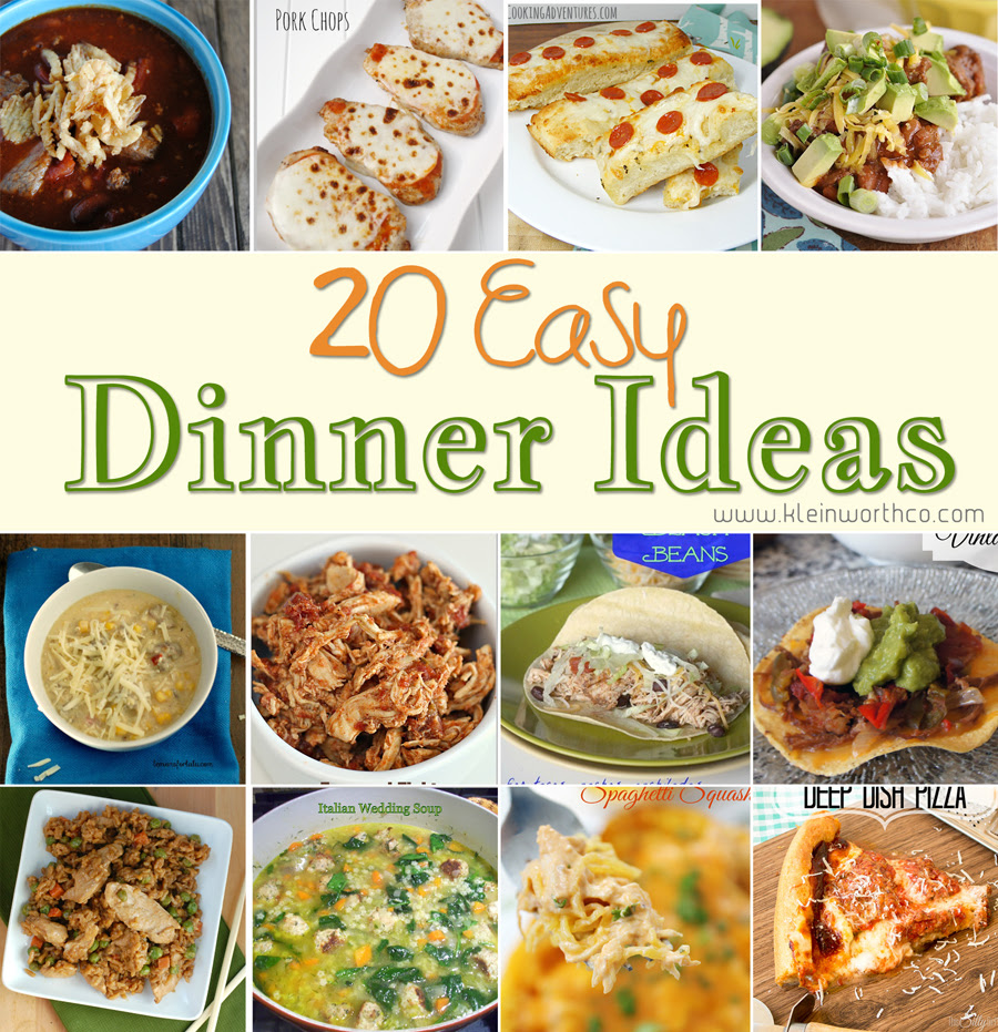 20 Easy Dinner Ideas