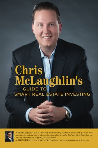 Chris McLaughlin's Guide to Smart Real Estate Investing