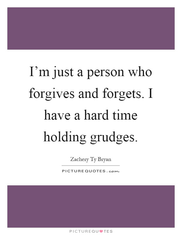 Holding Grudges Quotes Sayings Holding Grudges Picture Quotes