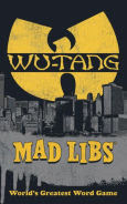 Title: Wu-Tang Clan Mad Libs, Author: Jay Perrone