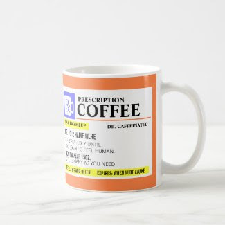 Funny Prescription Coffee Mug Basic White Mug