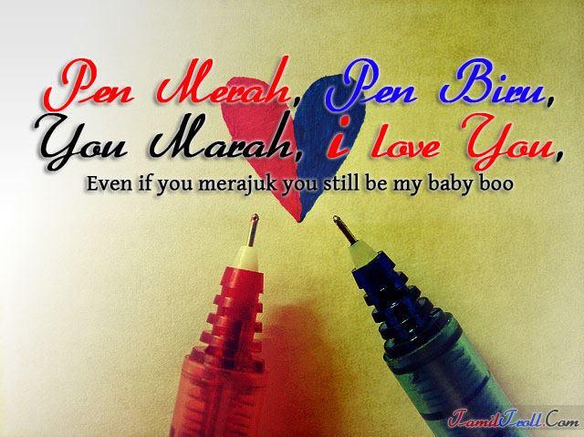 Pen Merah Pen Biru You Marah I Love You Retamil Malaysia Online