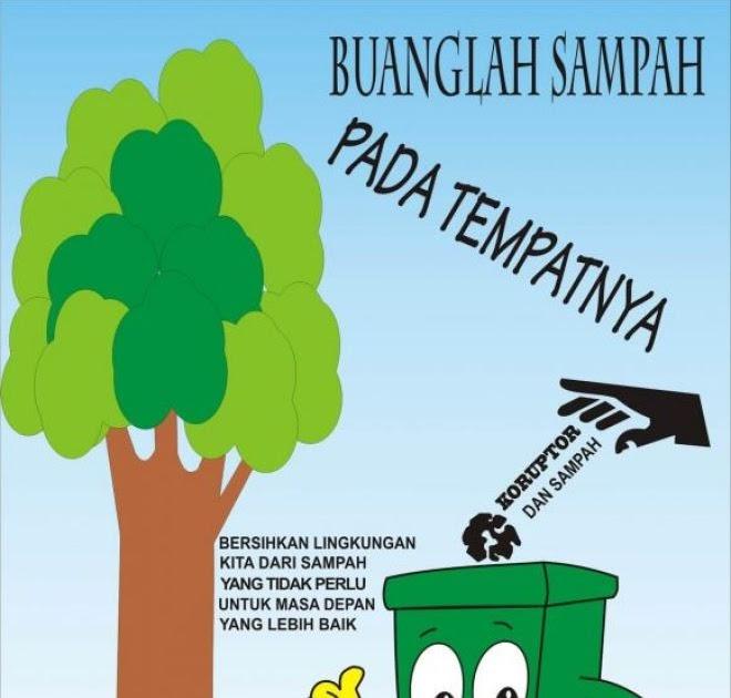 35 Trend Terbaru Poster Menjaga Kebersihan Lingkungan Dari Sampah Nikies Diary