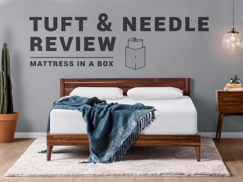 Tuft and Needle Mattress Review | Does this Mattress live ...