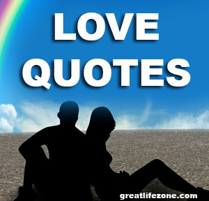 Love Quotes Great Life Zone
