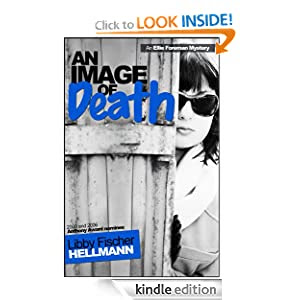AN IMAGE OF DEATH (The Ellie Foreman Mysteries)