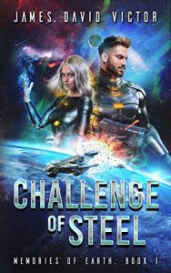 Chalenge of Steel by James David Victor