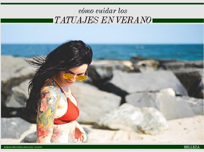 Cómo Cuidar Los Tatuajes En Verano El Jardín De Venus