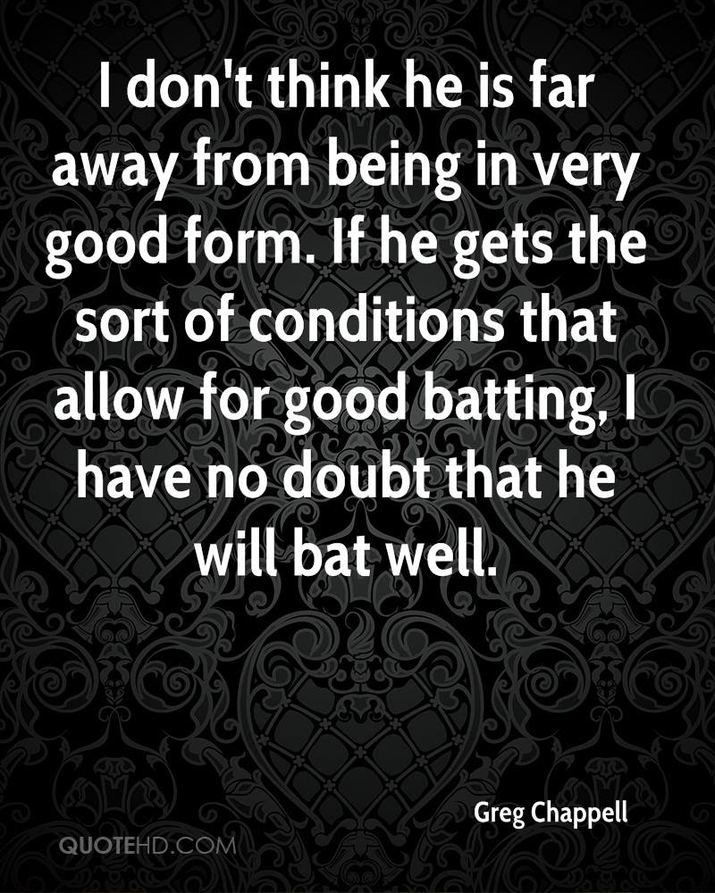 Greg Chappell Quotes Quotehd
