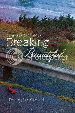 breaking beautiful by jennifer shaw wolf