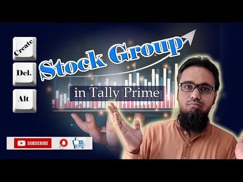 Stock Group in Tally Prime | स्टॉक ग्रुप कैसे बनाएं, उसमें सुधार कैसे करें और डिलीट कैसे करें