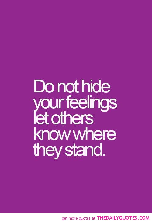 Quotes About Hiding Emotion 26 Quotes