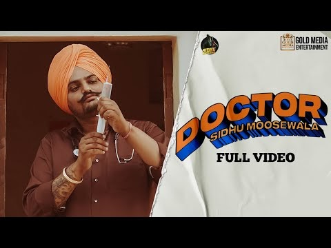 DOCTOR (Official Video) Sidhu Moose Wala | Kidd || kbcalong