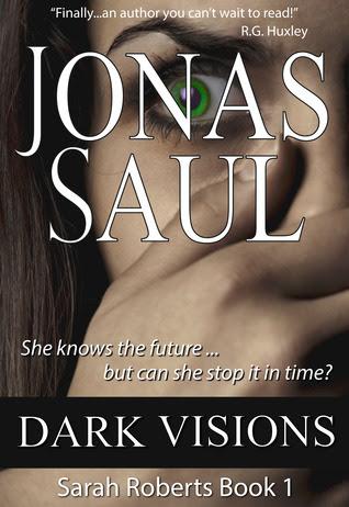 Dark Visions (Sarah Roberts, #1)