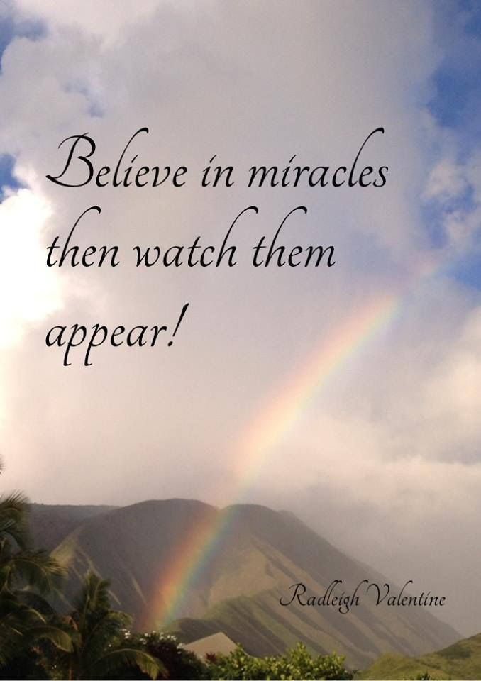 Quotes About Believe In Miracles 105 Quotes