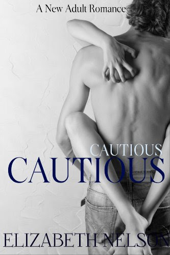 Cautious (Rescue Me, A Contemporary New Adult Romance) by Elizabeth Nelson