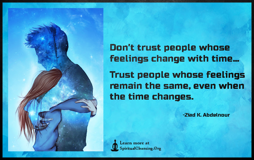 Dont Trust People Whose Feelings Change With Time