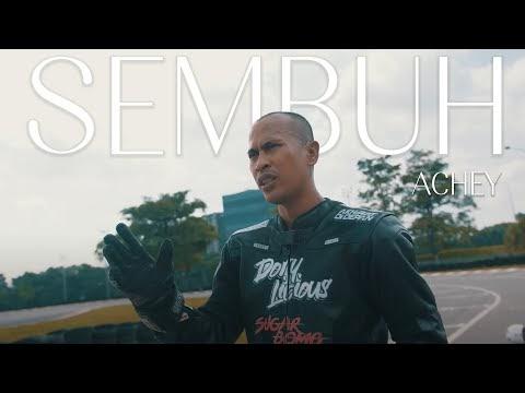 LIRIK LAGU ACHEY | Sembuh (Official Music Video)